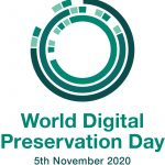 World Digital Preservation Day 2020